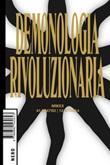 Demonologia rivoluzionaria Ebook di  Valerio Mattioli, Laura Tripaldi, Enrico Monacelli,Age Collapse Bronze,Kulesko Claudio