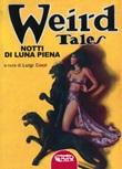 Weird Tales. Notti di luna piena Libro di