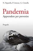 Pandemia. Apprendere per prevenire Libro di  Gilda Cinnella, Pierpaolo Limone, Nicola Paparella