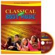 Classical and body music. Body percussion, oggetti e movimento per un ascolto attivo della musica classica. Con DVD Audio Libro di  Ciro Paduano, Riccardo Pinotti