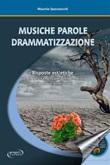 Musiche parole drammatizzazione Ebook di  Maurizio Spaccazocchi