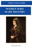 Women who made history Libro di