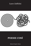 Poesie così Libro di  Lauro Zuffolini