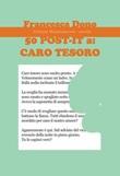 50 Post-it a: caro tesoro Libro di  Francesca Dono