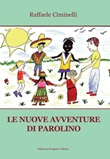 Le nuove avventure di Parolino Libro di  Raffaele Ciminelli