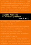 Pina & Max Libro di  Giuliana Majocchi, Maria Caterina Prezioso