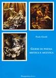 Germi di poesia mistica e ascetica Libro di  Paolo Giardi