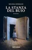 La stanza del buio Libro di  Melissa Sinibaldi