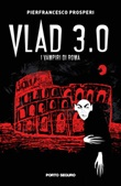 Vlad 3.0. I vampiri di Roma Libro di  Pierfrancesco Prosperi
