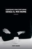 Senza il mio nome Libro di  Gianfranco Onatzirò Obinu