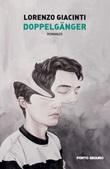 Doppelgänger Libro di  Lorenzo Giacinti