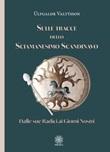 Sulle tracce dello sciamanesimo scandinavo. Dalle sue radici ai giorni nostri Libro di Úlfgaldr Valtýsson