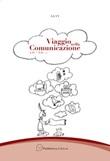 Viaggio nella comunicazione 1.0-2.0... Libro di