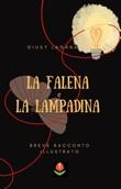 La falena e la lampadina Ebook di  Giusy Laganà