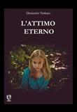 L' attimo eterno Ebook di  Demetrio Verbaro
