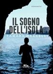 Il sogno dell'isola Ebook di  Tamara Marcelli