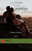 La strada è in salita ma la vista è grandiosa Ebook di  Samanta Demuru