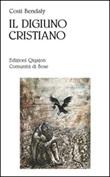 Il digiuno cristiano. Aspetti psicologici e spirituali Libro di  Costi Bendaly