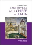 L'architettura delle chiese in Italia. Il dibattito, i riferimenti, i temi