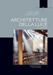 Architetture della luce. Arte, spazi, liturgia Ebook di  Santiago Calatrava, Álvaro Melo Siza Vieira