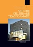 Abitare, celebrare, trasformare. Processi partecipativi tra liturgia e architettura Ebook di