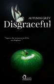 Disgraceful Ebook di Autumn Grey