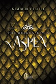 Aspen. The dragon kings Ebook di Kimberly Loth