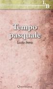 Tempo pasquale. Lectio brevis Ebook di  Pier Giordano Cabra, Giorgio Zevini