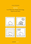 Roofs. Local materials, simple technology, sophisticated ideas Libro di  Yona Friedman