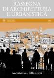 Rassegna di architettura e urbanistica. Ediz. multilingue. Vol. 160: Libro di