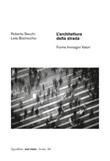 L' architettura della strada. Forme immagini valori. Ediz. illustrata Ebook di  Roberto Secchi, Leila Bochicchio