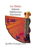 Infanzia-Adolescenza-Giovinezza Ebook di  Lev Tolstoj