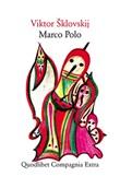 Marco Polo Ebook di  Viktor Sklovskij
