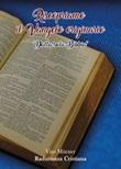 Riscopriamo il Vangelo originario. «Dalla sola Bibbia» Libro di Radunanza Cristiana