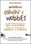Alla ricerca di Calvin e Hobbes. La straordinaria storia di Bill Watterson e della sua rivoluzionaria striscia a fumetti