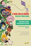 #Non una di meno sin dai primi anni. Educazione di genere per un'infanzia più libera. Ediz. spagnola e italiana Libro di
