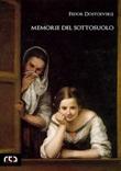 Memorie del sottosuolo Ebook di  Fëdor Dostoevskij, Fëdor Dostoevskij