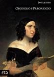 Orgoglio e pregiudizio Ebook di  Jane Austen, Jane Austen