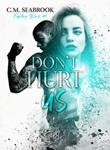 Don't hurt us. Fighting Blind. Vol. 1: Libro di  C. M. Seabrook