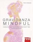 Gravidanza mindful Libro di  Tracy Donegan