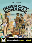 Inner city romance Ebook di  Guy Colwell, Guy Colwell