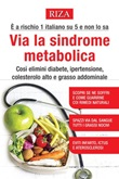 Via la sindrome metabolica Libro di