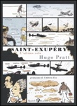 Saint-Exupéry. L'ultimo volo Libro di  Hugo Pratt