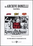 Gli archivi Bonelli. Vol. 1: