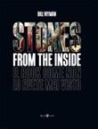 Stones from the inside. Ediz. illustrata Libro di  Bill Wyman