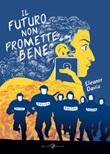 Il futuro non promette bene Ebook di  Eleanor Davis