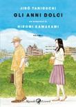 Gli anni dolci Ebook di  Jiro Taniguchi, Hiromi Kawakami