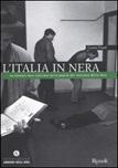 L'Italia in nera. La cronaca nera italiana nelle pagine del Corriere della Sera
