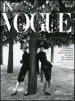 In Vogue. La storia illustrata della rivista di moda più famosa del mondo Libro di  Norberto Angeletti, Alberto Oliva