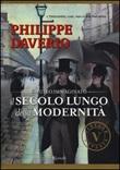 Il secolo lungo della modernità. Il museo immaginato Libro di  Philippe Daverio